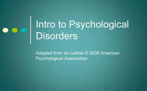 Intro to Psychological Disorders