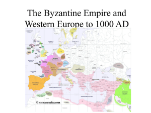 PPT Lecture 12 The Byzantine Empire and Western