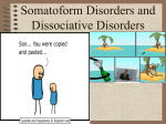 Somatoform Disorders and Dissociative Disorders
