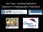 Hot Topic: Limiting Radiation Exposure in Radiographic Evaluation