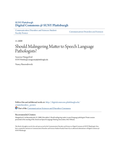Should Malingering Matter to Speech Language Pathologists?