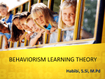 BEHAVIORISM LEARNING THEORY