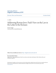 Addressing Roman Jews: Paul`s View on the Law in the Letter to the