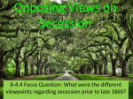 Opposing Views on Secession - Thomas C. Cario Middle School