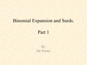 Binomial Expansion and Surds.
