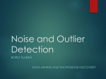 Noise and Outlier Detection