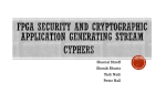 Stream Cyphers for FPGA Security