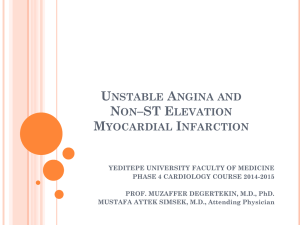 Unstable Angina and Non–ST Elevation Myocardial Infarction
