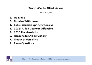 World War I – Allied Victory 1 US Entry 1. US Entry 2