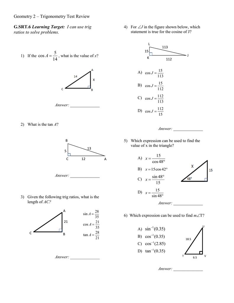 Geometry 2 – Trigonometry Test Review G SRT 6 Learning Target: I