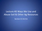 Lecture #3 Ways We Use and Abuse Soil