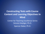 Constructing Tests with Course Content and Learning Objectives In