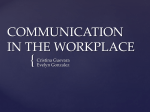 COMMUNICATIONS IN THE WORKPLACE