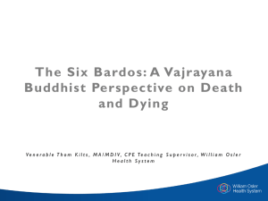 The Six Bardos: A Vajrayana Buddhist Perspective on Death and