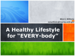 "A Healthy Lifestyle for ""EVERY"