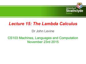 Lecture 15: The Lambda Calculus