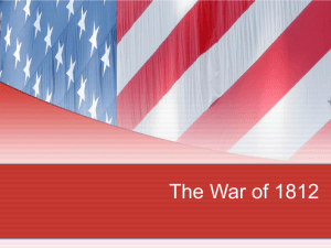 The War of 1812 - Spokane Public Schools
