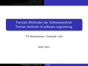 Formale Methoden der Softwaretechnik Formal methods of software