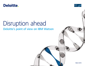 Deloitte`s point of view on IBM Watson