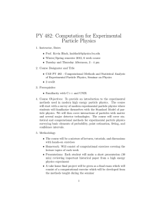 PY 482: Computation for Experimental Particle Physics