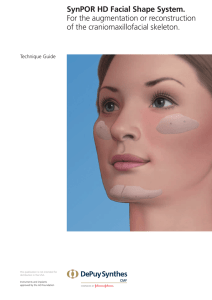 SynPOR HD Facial Shape System. For the augmentation or