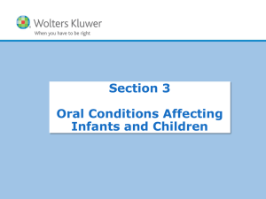 Oral Conditions Affecting Infants and Children