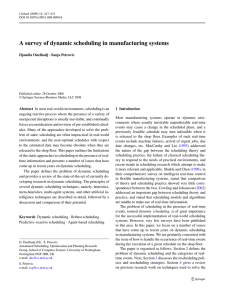 A survey of dynamic scheduling in manufacturing systems