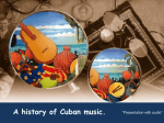 A history of Cuban music.
