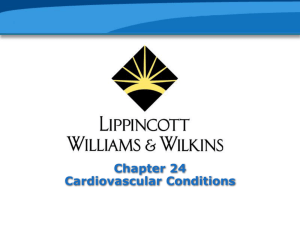 Chapter 24, Cardiovascular Conditions - PowerPoint