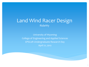 Land Wind Racer Design - Wyoming Scholars Repository