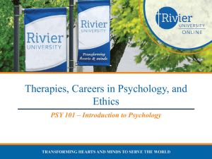 Therapies, Careers in Psychology, and Ethics