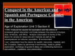 WHPP Unit 3 Section 6 Age of Exploration Conquest in the Americas