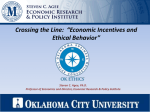 Crossing the Line: Economic Incentives and Ethical