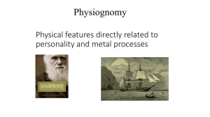 Physical features directly related to personality and metal processes