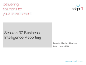 Sess 37 - Business Intelligence Reporting