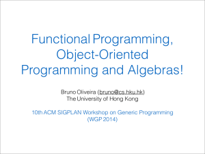Functional Programming, Object-Oriented Programming and