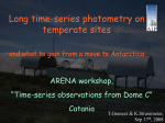 Long time-series photometry on temperate sites