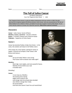 The Fall of Julius Caesar - Mrs. Anthony`s English 2