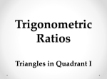 Trig Ratios in Quadrant I Notes