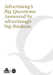 Advertising`s Big Questions Answered by advertising`s