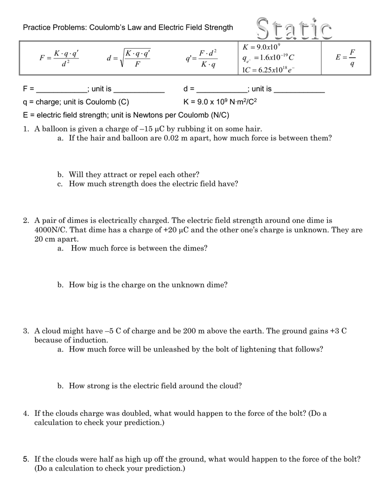 Practice Problems: Coulomb`s Law and Electric Field Strength