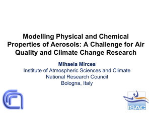 Modeling Physical and Chemical Properties of Aerosols: A