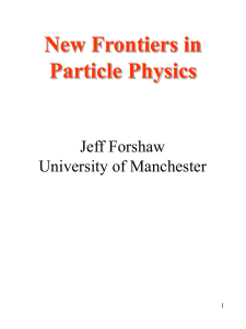 New Frontiers in Particle Physics.