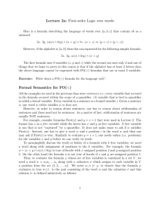 Lecture 2a: First-order Logic over words Formal Semantics for FO(<)