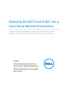 Deploying the Dell Force10 MXL into a Cisco Nexus Network