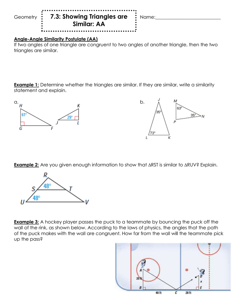 7 3: Showing Triangles are Similar: AA