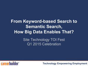 From Keyword-based Search to Semantic Search, How Big Data