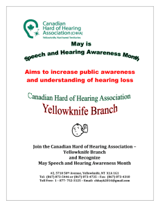 Aims to increase public awareness and understanding of hearing loss