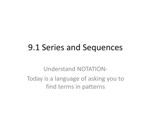 9.1 Series and Sequences