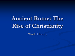 Ancient Rome: The Rise of Christianity - apwh-bbs-2015